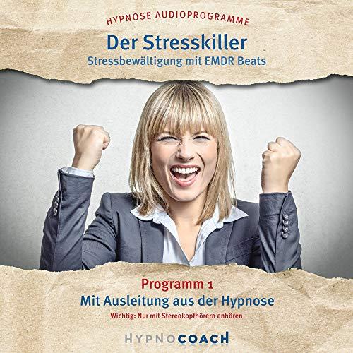 Der Stresskiller - Stressbewältigung mit Emdr Beats Titelbild
