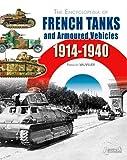 Encyclopédie blindés armée française 1914-40 - Edition en Anglais