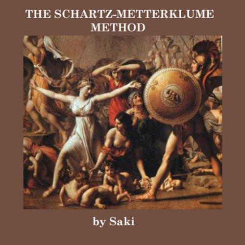 The Schartz-Mettaklume Method audiobook cover art