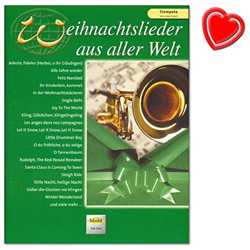 Weihnachtslieder aus aller Welt Ausgabe für Trompete - Die umfassende Sammlung für das Solo-, Duett- oder Gruppenspiel von Uwe Sieblitz - mit bunter herzförmiger Notenklammer