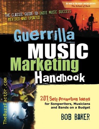 4. Guerrilla Music Marketing Handbook (Bob Baker)