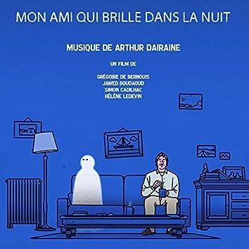 Mon ami qui brille dans la nuit (Original Soundtrack)
