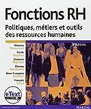 Fonctions RH + eText - Politiques, métiers et outils des ressources humaines