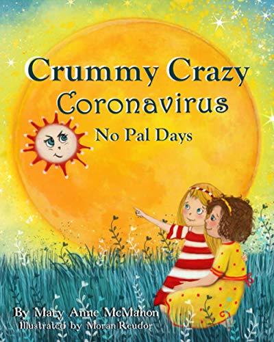 Crummy Crazy Coronavirus No Pal Days