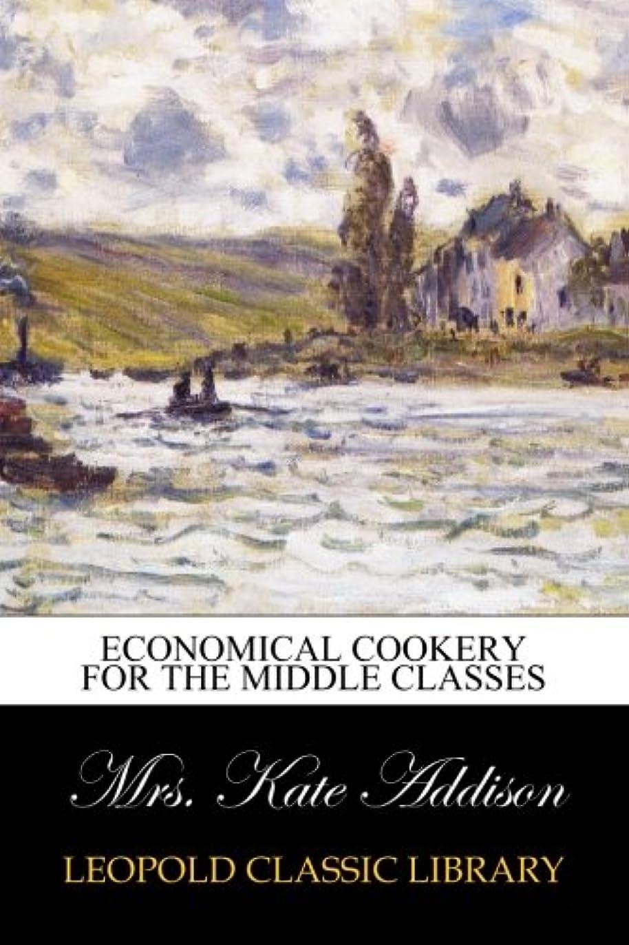 よく話されるバンドル頑固なEconomical cookery for the middle classes