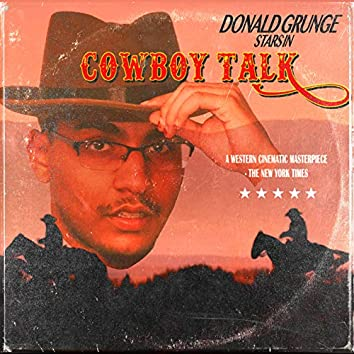 Donald Grunge in Cowboy Talk