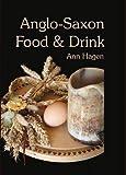 Anglo-Saxon Food and Drink