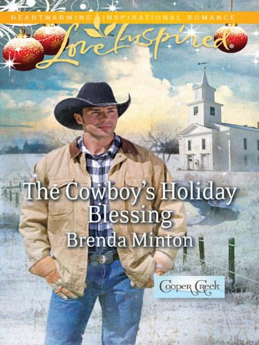 The Cowboy's Holiday Blessing (Cooper Creek Book 1)