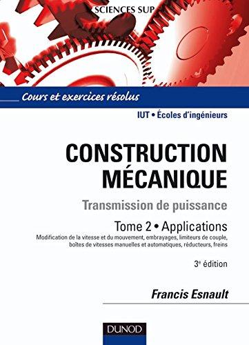 Construction mécanique - Tome 2
