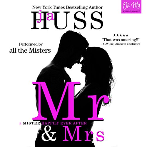 Mr. & Mrs.                   Written by:                                                                                                                                 JA Huss                               Narrated by:                                                                                                                                 Alexander Cendese,                                                                                        Ryan West,                                                                                        Joe Arden,                   and others                 Length: 6 hrs and 6 mins     1 rating     Overall 5.0