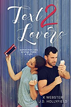 Text 2 Lovers by [J.D. Hollyfield, K Webster]