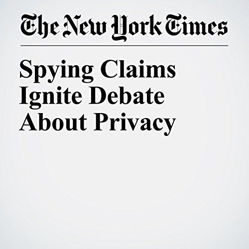Spying Claims Ignite Debate About Privacy copertina