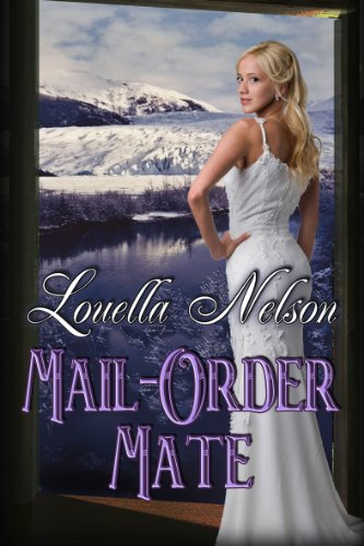 Book: Mail-Order Mate by Louella Nelson