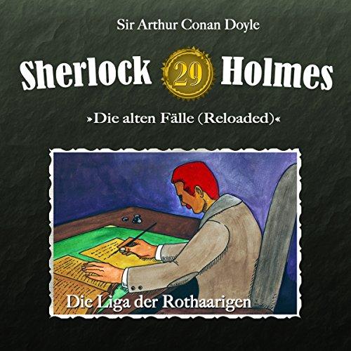 Die Liga der Rothaarigen (Sherlock Holmes - Die alten Fälle 29 [Reloaded]) Titelbild