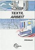 Textilarbeit, Arbeitsbuch - Katja Diet