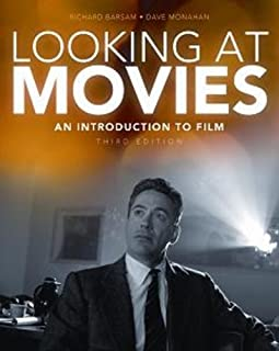 Looking at Movies: An Introduction to Film, 3rd Edition