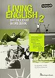 LIVING ENGLISH 2N.BATXILLERAT. WORKBOOK