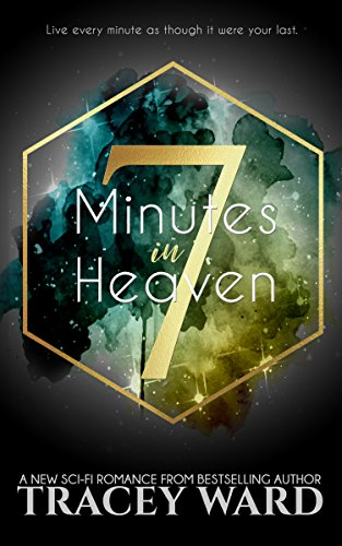 7 Minutes in Heaven by Tracey Ward ebook deal