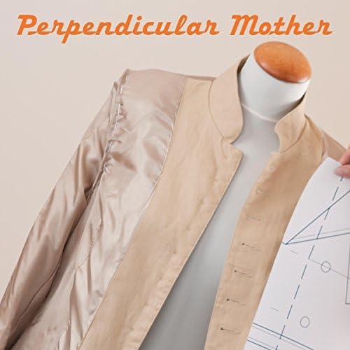 Perpendicular Mother