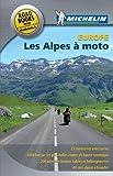 Les Alpes moto de Collectif Michelin (2 février 2013) Broché