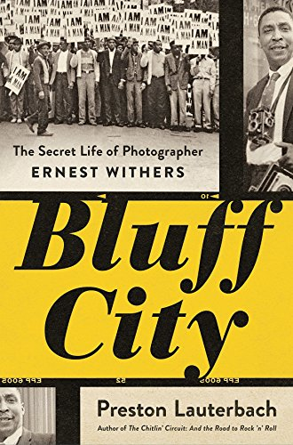Image of Bluff City: The Secret Life of Photographer Ernest Withers