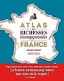 L'Atlas des richesses insoupçonnées de la France