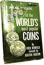 A Catalogue of the World's Most Popular Coins - REVISED AND ENLARGED EDITION