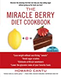 The Miracle Berry Diet Cookbook