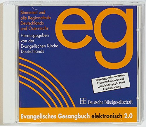 Evangelisches Gesangbuch elektronisch 2.0: Die evangelischen Gesangbücher Deutschlands und Österreichs mit allen Regionalteilen. Text der Lutherbibel 1984