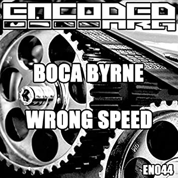 Wrong Speed