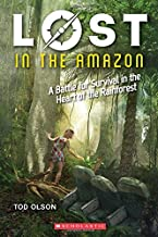 Lost in the Amazon (Lost #3): A Battle for Survival in the Heart of the Rainforest