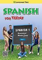 Spanish for Teens, High School Spanish 1 Part 1