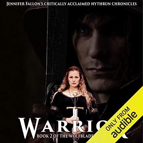 Warrior: Hythryn Chronicles, Book 2