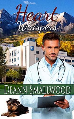 Heart Whispers by [DeAnn Smallwood]