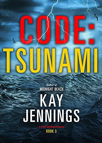 CODE: TSUNAMI: A Port Stirling Mystery