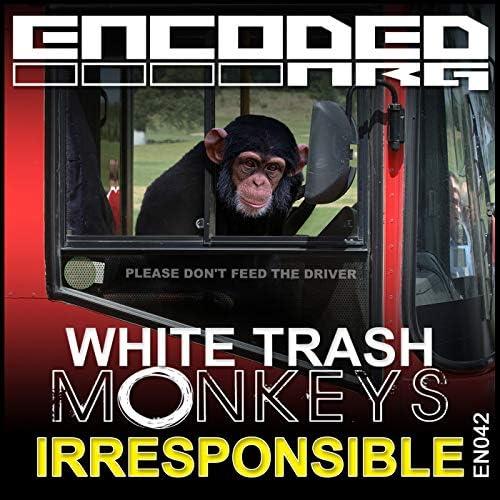 White Trash Monkeys
