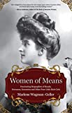 Best Biographies Books - Women of Means: The Fascinating Biographies of Royals Review