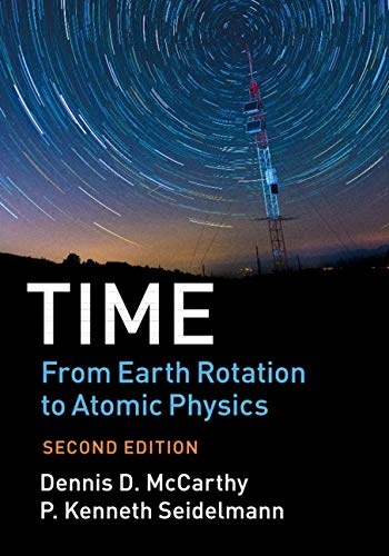 Time: From Earth Rotation to Atomic Physics (English Edition)