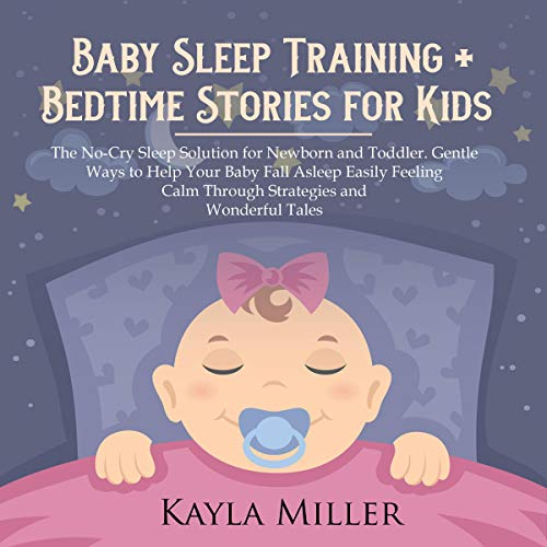 Couverture de Baby Sleep Training + Bedtime Stories for Kids