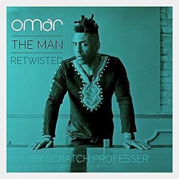 The Man - Retwisted by Scratch Professer (feat. Scratch Professer)