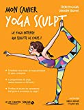 Mon cahier Yoga sculpt