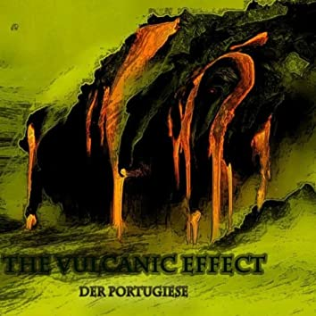 The Vulcanic Effect