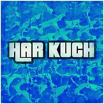 Har Kuch