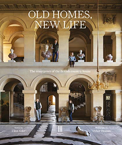 Compare Textbook Prices for Old Homes, New Life: The Resurgence of the British Country House  ISBN 9781916355408 by Aslet, Clive,Thomas, Dylan
