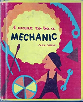 Hardcover I Want to Be a Mechanic Book
