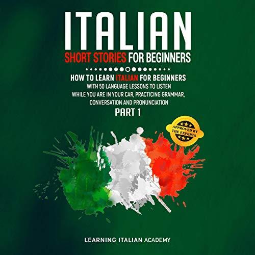 Italian Short Stories for Beginner: Part 1 Titelbild