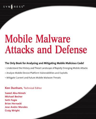 Mobile Malware Attacks and Defense (English Edition)
