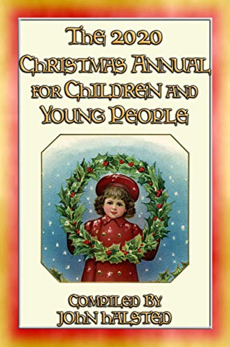 The 2020 CHRISTMAS ANNUAL for Children and Young People - 15 FREE Christmas Stories: A Free EBook