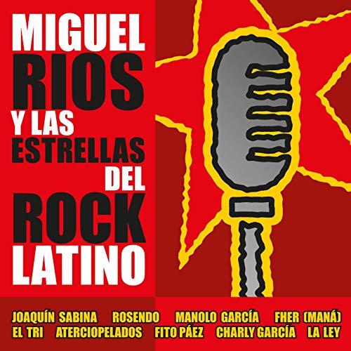 Miguel Ríos y Las Estrellas del Rock Latino (LP Vinilo+CD)