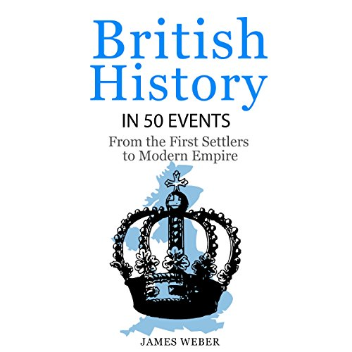 British History in 50 Events audiobook cover art